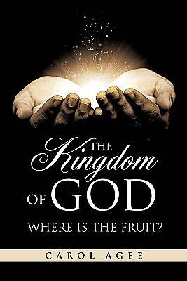 Picture of The Kingdom of God Where Is the Fruit?