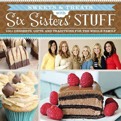 Sweets & Treats with Six Sisters Stuff