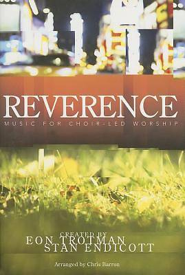 Reverence   SATB Choral Book