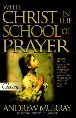 Christ in the School of Prayer