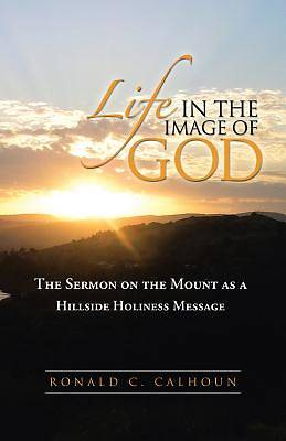 Life in the Image of God