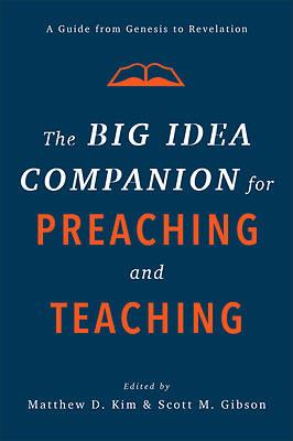 Picture of The Big Idea Companion for Preaching and Teaching