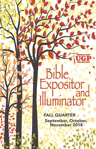 Picture of Union Gospel Bible Expositor and Illuminator Fall 2018