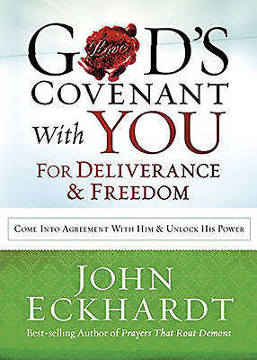 Gods Covenant with You for Deliverance and Freedom