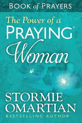 The Power of a Praying® Woman Book of Prayers [ePub Ebook]