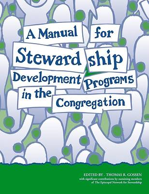 Picture of A Manual for Stewardship Development Programs in the Congregation