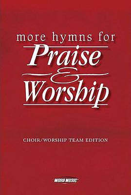 More Hymns for Praise & Worship; Piano/Guitar/Vocal