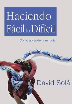Picture of Haciendo Facil Lo Dificil