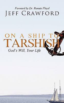 On a Ship to Tarshish