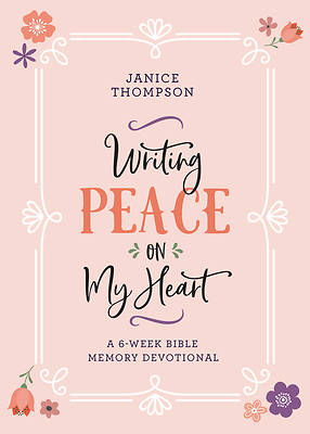 Picture of Writing Peace on My Heart
