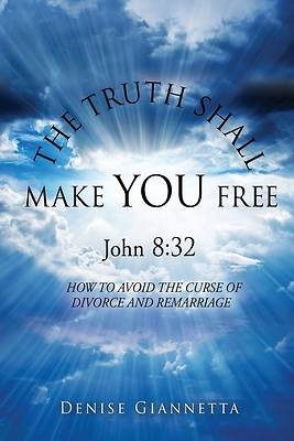 Picture of THE TRUTH SHALL MAKE YOU FREE John 8