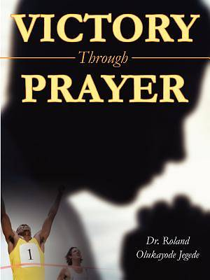 Victory Through Prayer
