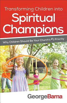 Picture of Transforming Children Into Spiritual Champions