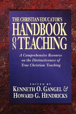 The Christian Educators Handbook on Teaching