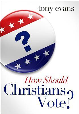 Picture of How Should Christians Vote?