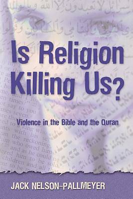 Picture of Is Religion Killing Us?