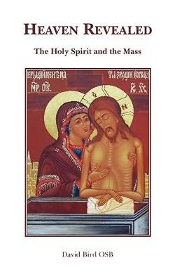 Picture of Heaven Revealed - The Holy Spirit and the Mass
