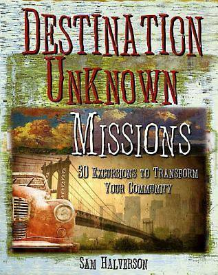 Destination Unknown Missions