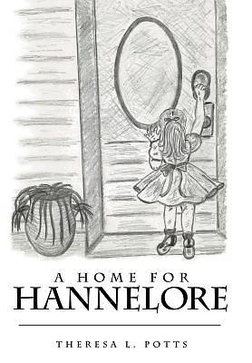 A Home for Hannelore