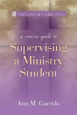 Picture of A Concise Guide to Supervising a Ministry Student