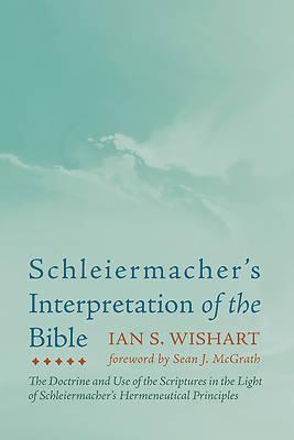 Picture of Schleiermacher's Interpretation of the Bible