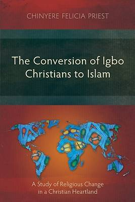 Picture of The Conversion of Igbo Christians to Islam