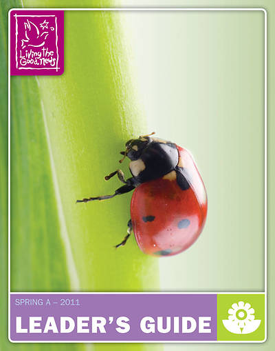 Living the Good News Spring Leaders Guide - 2011 Intermediate [Grades 4-6]