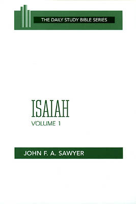 Daily Study Bible - Isaiah Volume 1