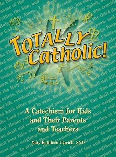 Totally Catholic [ePub Ebook]