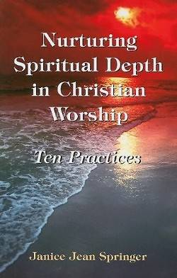 Nurturing Spiritual Depth in Christian Worship