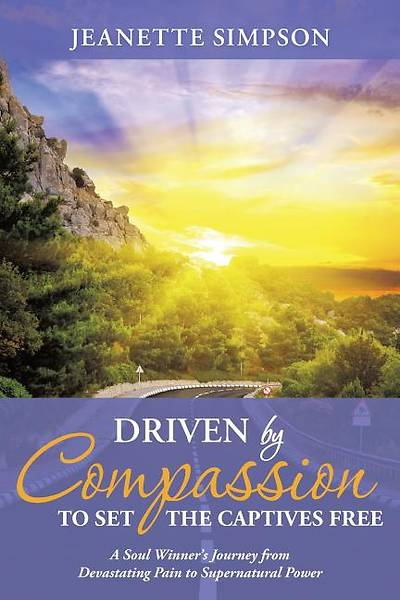 Driven by Compassion to Set the Captives Free