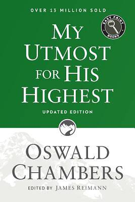 My Utmost for His Highest Easy Print Updated Edition
