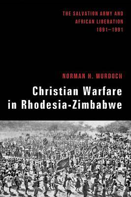 Christian Warfare in Rhodesia-Zimbabwe [ePub Ebook]