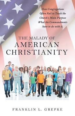 Picture of The Malady of American Christianity