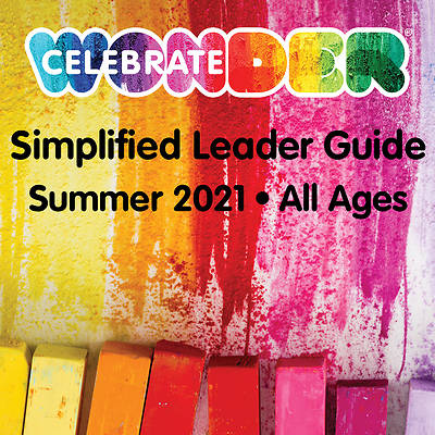 Picture of Celebrate Wonder All Ages Simplified Leader Guide Summer 2021 PDF Download