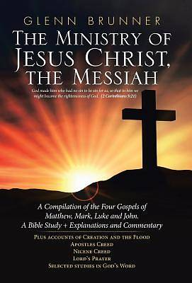 Picture of The Ministry of Jesus Christ, the Messiah