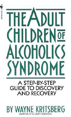 Adult Children of Alcoholics Syndrome