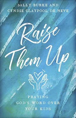 Picture of Raise Them Up