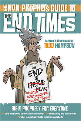 The Non-Prophets Guide To(tm) the End Times