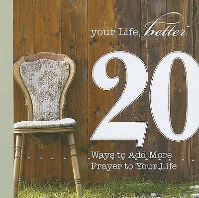 Picture of 20 Ways to Add More Prayer to Your Life