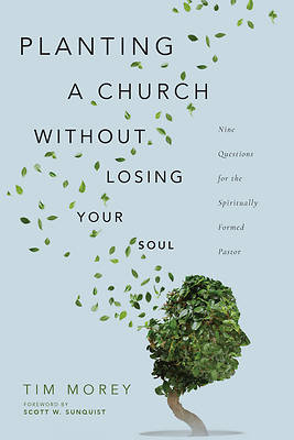 Picture of Planting a Church Without Losing Your Soul