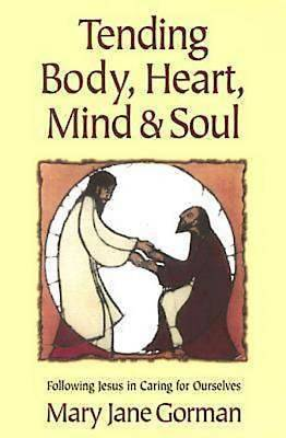 Tending Body, Heart, Mind, and Soul - eBook [ePub]