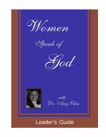 Women Speak of God - Leaders Guide