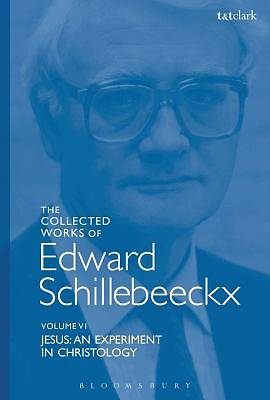 The Collected Works of Edward Schillebeeckx Volume 6 [ePub Ebook]