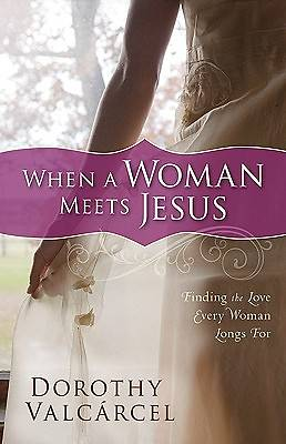 When a Woman Meets Jesus [ePub Ebook]