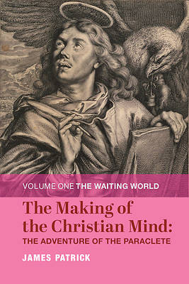 Picture of The Making of the Christian Mind