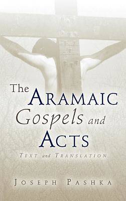 Picture of The Aramaic Gospels and Acts