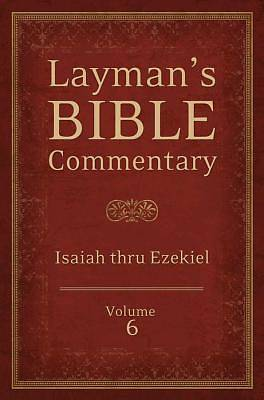 Laymans Bible Commentary Vol. 6