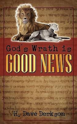 Gods Wrath Is Good News