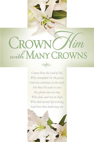 Easter Die-Cut Bookmark - Crown Him with Many Crowns - PKG 25